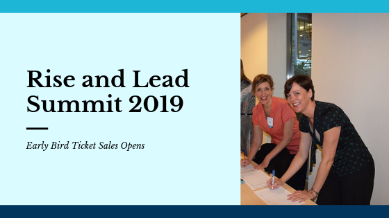 Rise and Lead Women Summit: Early Bird Tickets Sales Opens!