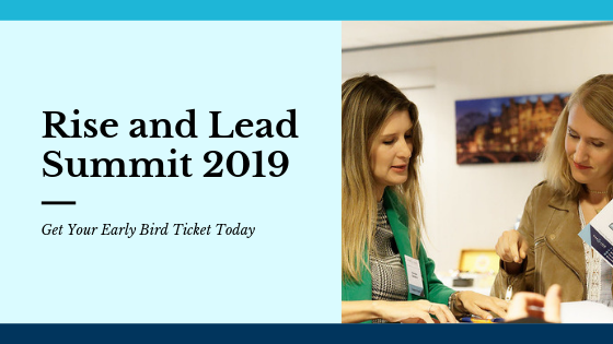 Rise and Lead Summit 2019: Get Your Early Bird Tickets Today!